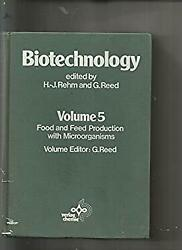 Biotechnology - Food And Feed Production With Microorganisms Hardcover Reed