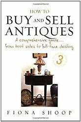 How To Buy And Sell Antiques Paperback How To Books