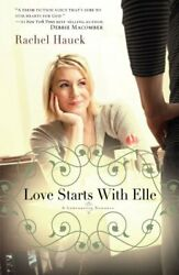 Love Starts With Elle By Hauck Rachel New 9781595548979 Fast Free Shipping