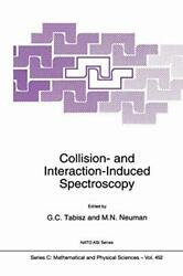 Collision- And Interaction-induced Spectroscopy, Tabisz, G.c. 9789401040822,,
