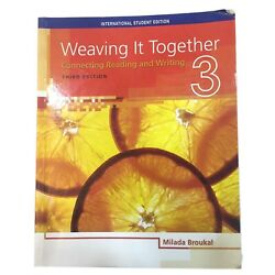 Weaving It Together 3 Connecting Reading And Writing By Milada Broukal Rare Book