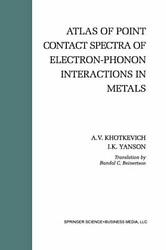 Atlas Of Point Contact Spectra Of Electron-phon Khotkevich Yanson Reinert-