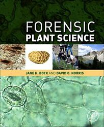 Forensic Plant Science By Norris Bock New 9780128014752 Fast Free Shipping-