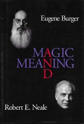 Magic And Meaning By Eugene Burger Robert Neale