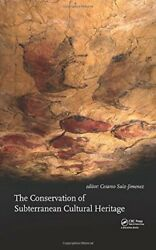 The Conservation Of Subterranean Cultural Heritage By Saiz-jimenez New