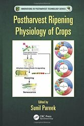 Postharvest Ripening Physiology Of Crops Innov, Pareek