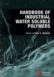 Handbook Of Industrial Water Soluble Polymers Williams 9781405132428 New+=
