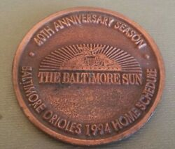 Baltimore Orioles Coin 40th Anniversary 1994 Home Schedule B111