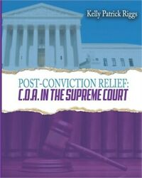 Post-conviction Relief C. O. A. In The Supreme Court Paperback Or Softback