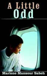 A Little Odd By Sabeh, Marlene New 9781420862294 Fast Free Shipping,,