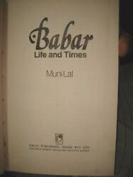 India - Babar Life And Times By Muni Lal 1977 Pages 126 - With Maps And Prints