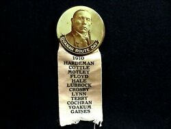 Quanah Parker Route Day Celluloid Badge 1910 With Ribbon - 1-5/8 Dia.
