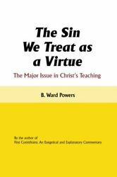 The Sin We Treat as a Virtue: The Major Issue i Powers Ward $19.09