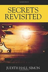 Secrets Revisited By Simon, Hall New 9781478793274 Fast Free Shipping,,