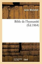 Bible De L'humanite Ed.1864 By J New 9782012525795 Fast Free Shipping,,