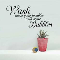 Wash away your troubles Quote Wall Stickers Art Bathroom Removable Decals DIY