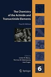 The Chemistry Of The Actinide And Transactinide, Edelstein, Norman,,