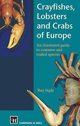 Crayfishes, Lobsters And Crabs Of Europe An Il, Ingle-,
