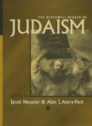 Judaism Wiley Blackwell Readings In Religion By Neusner, Avery-peck New-,