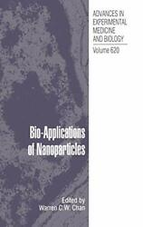 Bio-applications Of Nanoparticles Chan C.w. Edt 9780387767123 New-