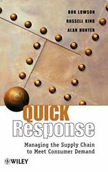 Quick Response: Managing the Supply Chain to Me Lowson King Hunter-