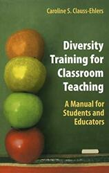 Diversity Training For Classroom Teaching A Ma, Clauss-ehlers-,