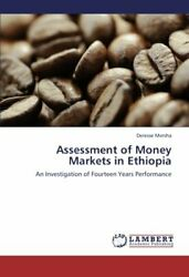 Assessment Of Money Markets In Ethiopia, Deresse 9783659280696 Free Shipping,,