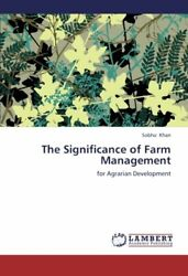 The Significance Of Farm Management Sobho 9783847371816 Fast Free Shipping