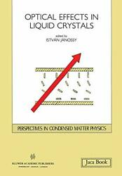 Opticals Effects In Liquid Crystals, Janossy, I. 9789401054034 Free Shipping,,