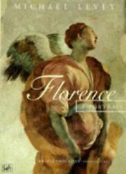 Florence A Portrait By Michael Levey