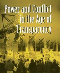 Power And Conflict In The Age Of Transparency Finel Service 9780312229375-