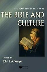 The Blackwell Companion To The Bible And Cultur, Sawyer-,