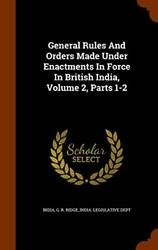 General Rules And Orders Made Under Enactments , India, Ridge, Dept-,