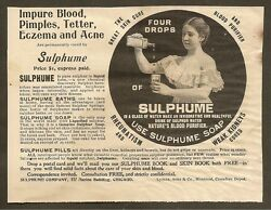 Vintage Ads 1899 Sulphume Soap For Pimples From Munsey's Magazine