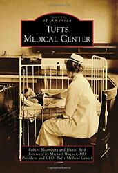 Tufts Medical Center Images Of America By Bloomberg Bird Wagner New-