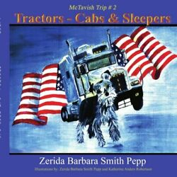 Tractors - Cabs And Sleepers The Mctavish Trips - 2 Pepp 9781425911379 New-