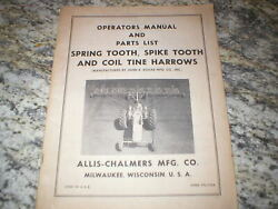 Allis Chalmers Spring Spike Tooth And Coil Tine Harrow Owners Operators Manual