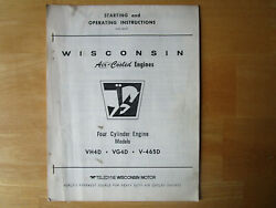 Wisconsin Four Cylinder Engine Vh4d Vg4d V-465d Starting Operating Instructions