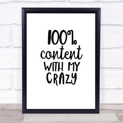 Content With My Crazy Quote Print Poster Typography Word Art Picture