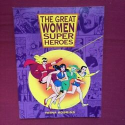 The Great Women Super Heroes Softcover By Trina Robbins Reduced