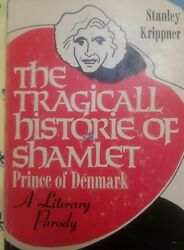 The Tragical History Of Hamlet Of Denmark A Literary Parody By Stanley...