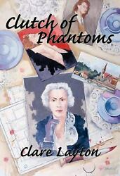 Clutch of Phantoms Perfect Clare Layton $11.96