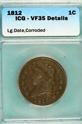 1812 - Icg Vf35 Details Classic Head Large Cent B12793