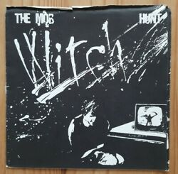 """The Mob Witch Hunt 7"""" Vinyl White Label All The Madmen Records Mad002 1980"""