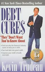Debt Cures They Don't Want Y