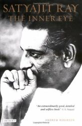 Satyajit Ray The Inner Eye The Biography Of A Master Film-maker Robinson..
