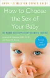 How To Choose The Sex Of Your Baby The Method Best Supported By