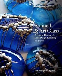 Stained And Art Glass A Unique History Of Glass Design And Making Hardcover