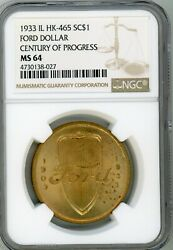 1933 Ngc Ms 64 Scd Hk-465 Ford Dollar Century Of Progress Free Shipping