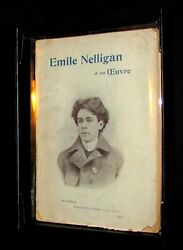 1903 Scarce French Book - Andeacutemile Nelligan Et Son Oeuvre Dantin Louis. 1st Ed.